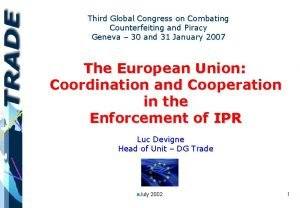 Third Global Congress on Combating Counterfeiting and Piracy