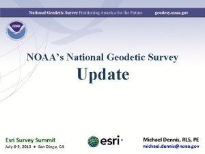NOAAs National Geodetic Survey Update Esri Survey Summit