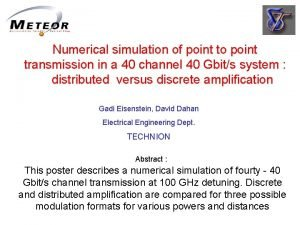 Numerical simulation of point to point transmission in