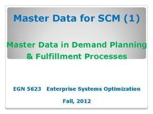 Master Data for SCM 1 Master Data in