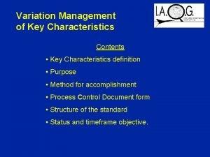 Variation Management of Key Characteristics Contents Key Characteristics