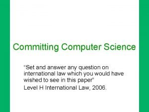 Committing Computer Science Set and answer any question