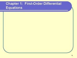 Chapter 1 FirstOrder Differential Equations 1 Sec 1