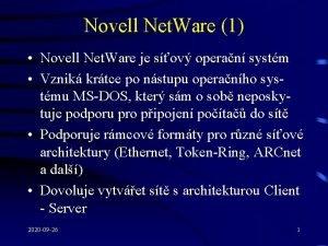Novell Net Ware 1 Novell Net Ware je