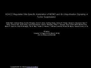 HDAC 2 Regulates SiteSpecific Acetylation of MDM 2