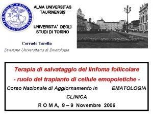 ALMA UNIVERSITAS TAURINENSIS UNIVERSITA DEGLI STUDI DI TORINO