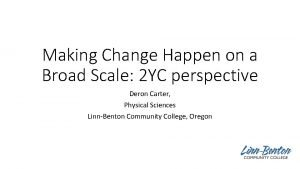Making Change Happen on a Broad Scale 2