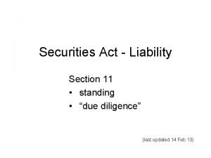 Securities Act Liability Section 11 standing due diligence