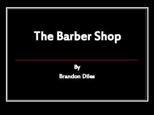 The Barber Shop By Brandon Diles Cast and