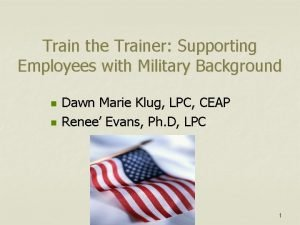 Train the Trainer Supporting Employees with Military Background