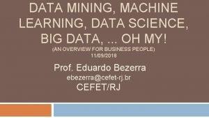 DATA MINING MACHINE LEARNING DATA SCIENCE BIG DATA