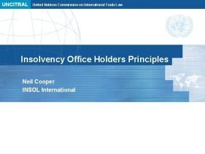 UNCITRAL United Nations Commission on International Trade Law
