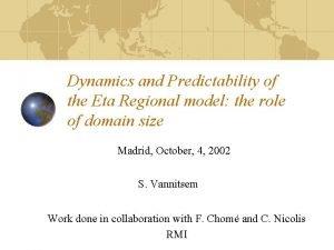 Dynamics and Predictability of the Eta Regional model
