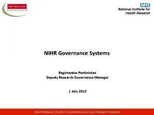 NIHR Governance Systems Regimantas Pestininkas Deputy Research Governance