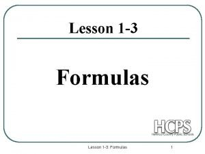 Lesson 1 3 Formulas Lesson 1 3 Formulas