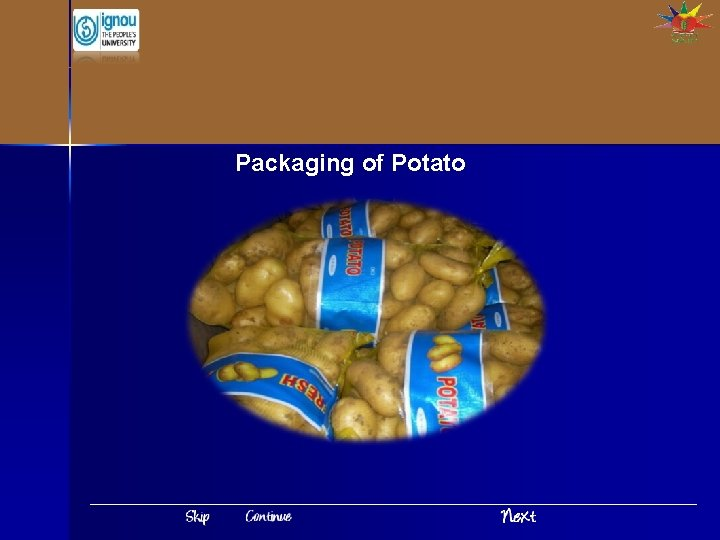 Packaging of Potato Packaging of Potato Introduction India