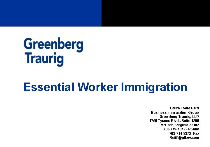 Essential Worker Immigration Laura Foote Reiff Business Immigration
