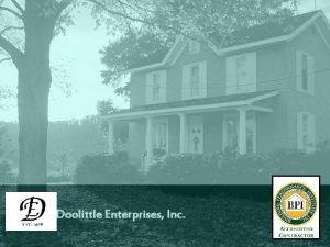 CK Doolittle Enterprises Inc Mission Statement To provide