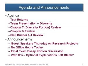 Agenda and Announcements Agenda Test Returns Team Presentation