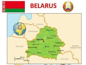 BELARUS BRIEFLY ABOUT BELARUS THE OFFICIAL NAME THE