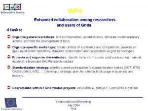 WP 4 Enhanced collaboration among researchers and users