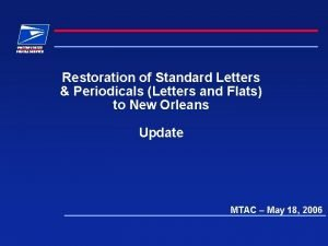 Restoration of Standard Letters Periodicals Letters and Flats