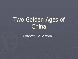 Two Golden Ages of China Chapter 12 Section