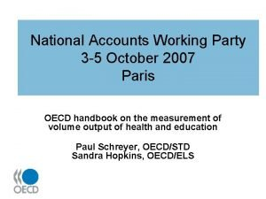 National Accounts Working Party 3 5 October 2007