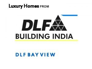 Luxury Homes FROM separate entry exits DLF BAY