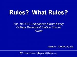 Rules What Rules Top 10 FCC Compliance Errors