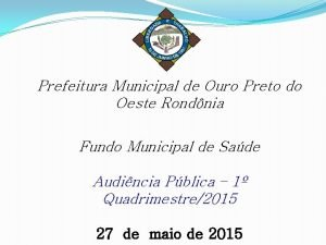 Prefeitura Municipal de Ouro Preto do Oeste Rondnia