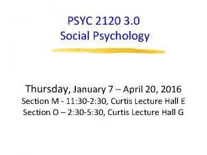 PSYC 2120 3 0 Social Psychology Thursday January
