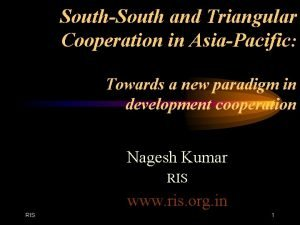 SouthSouth and Triangular Cooperation in AsiaPacific Towards a