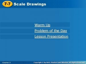 7 7 Scale Drawings Warm Up Problem of