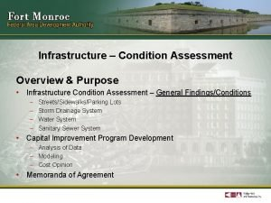 Infrastructure Condition Assessment Overview Purpose Infrastructure Condition Assessment