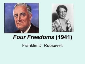 Four Freedoms 1941 Franklin D Roosevelt Franklin D