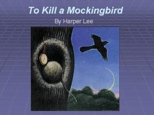 To Kill a Mockingbird By Harper Lee Setting