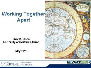 Working Together Apart Gary M Olson University of