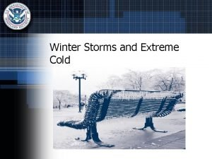 Winter Storms and Extreme Cold Facts About Winter