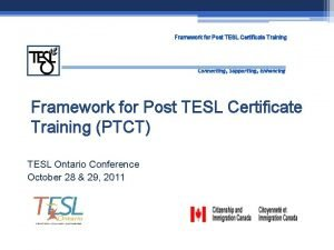 Framework for Post TESL Certificate Training Connecting Supporting