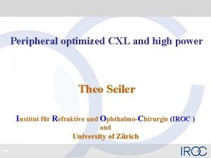 Peripheral optimized CXL and high power Theo Seiler