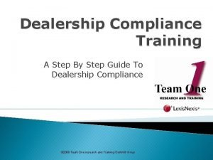 Dealership Compliance Training A Step By Step Guide