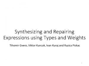 Synthesizing and Repairing Expressions using Types and Weights