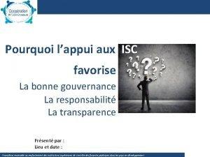Pourquoi lappui aux ISC favorise La bonne gouvernance