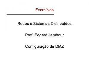 Exerccios Redes e Sistemas Distribudos Prof Edgard Jamhour