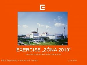 EXERCISE ZNA 2010 exercise program and safety precautions