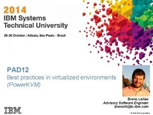 PAD 12 Best practices in virtualized environments Power