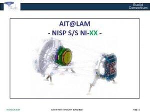 Euclid Consortium AITLAM NISP SS NIXX InstituteAuthor System