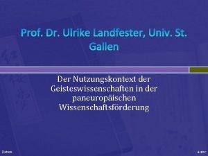 Prof Dr Ulrike Landfester Univ St Gallen Der