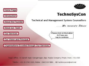 Home Page Techno Sys Con Introduction About the